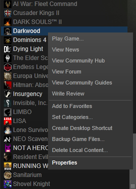 "Right click on Darkwood in your Steam library, and select ""Properties""."